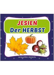 Jesień Der Herbst. Wersja polsko-niemiecka. - okładka książki
