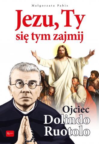 Jezu, Ty się tym zajmij. Ojciec - okładka książki