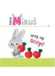 Króliczek Mikuś uczy się liczyć - okładka książki