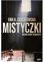 Mistyczki. Historie kobiet wybranych - okładka książki