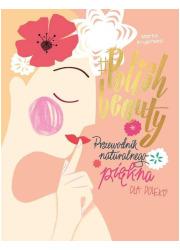 #Polish beauty. Przewodnik naturalnego - okładka książki