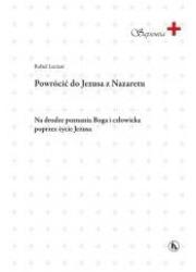 Powrócić do Jezusa z Nazaretu - okładka książki
