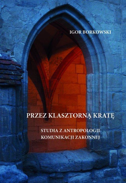 Przez klasztorną kratę. Studia - okładka książki