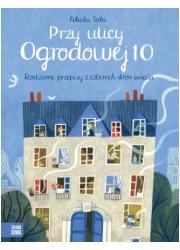 Przy ulicy Ogrodowej 10. Rodzinne - okładka książki