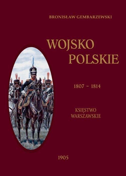 Wojsko polskie 1807-1814. Tom 1. - okładka książki