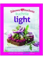 Zdrowa kuchnia. Kuchnia light - okładka książki