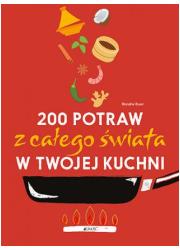 200 potraw z całego świata w twojej - okładka książki