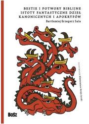 Bestie i potwory bibilijne. Istoty - okładka książki