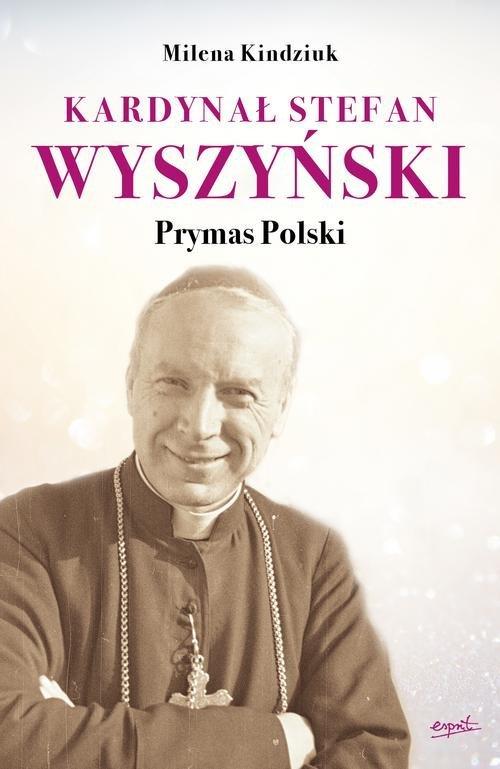 Kardynał Stefan Wyszyński. Prymas - okładka książki