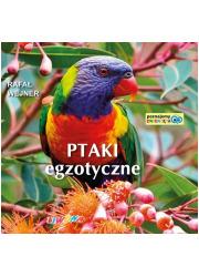 Poznajemy zwierzęta. Ptaki egzotyczne - okładka książki