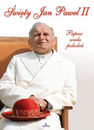 Święty Jan Paweł II. Papież wielu - okładka książki