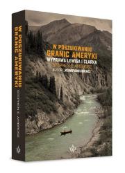 W poszukiwaniu granic Ameryki - okładka książki