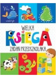 Wielka księga zadań przedszkolaka - okładka książki
