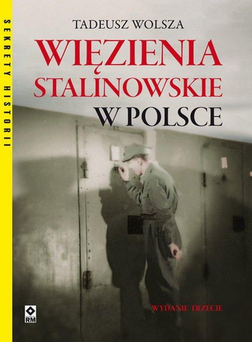 Więzienia stalinowskie w Polsce. - okładka książki