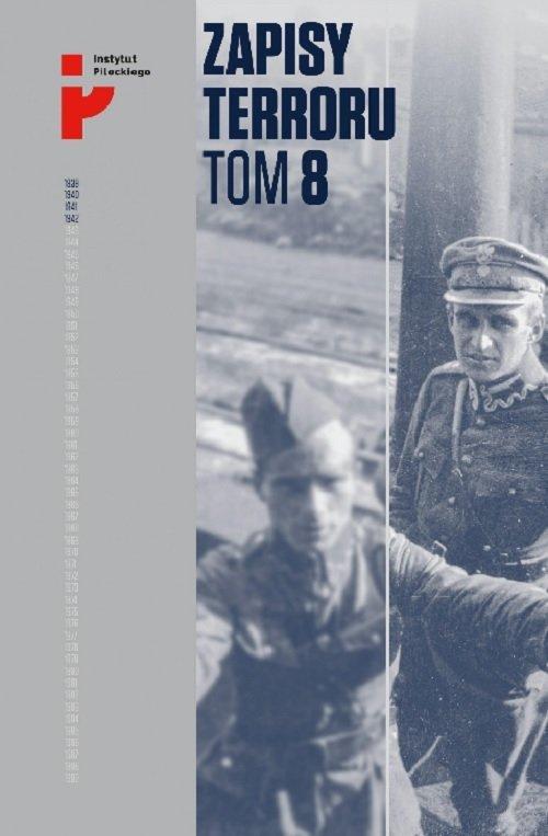Zapisy Terroru. Tom 8. Polscy żołnierze - okładka książki