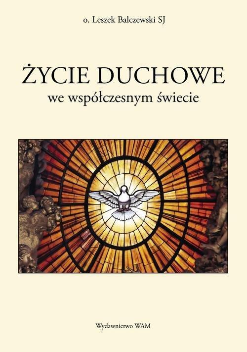 Życie duchowe we współczesnym świecie - okładka książki