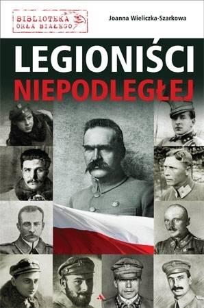 Legioniści Niepodległej - okładka książki