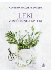 Leki z roślinnej apteki - okładka książki