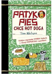 Patykopies chce hot doga - okładka książki
