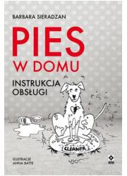 Pies w domu. Instrukcja obsługi - okładka książki
