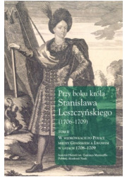 Przy boku króla Stanisława Leszczyńskiego - okładka książki