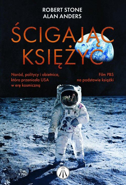 Ścigając Księżyc. Naród politycy - okładka książki