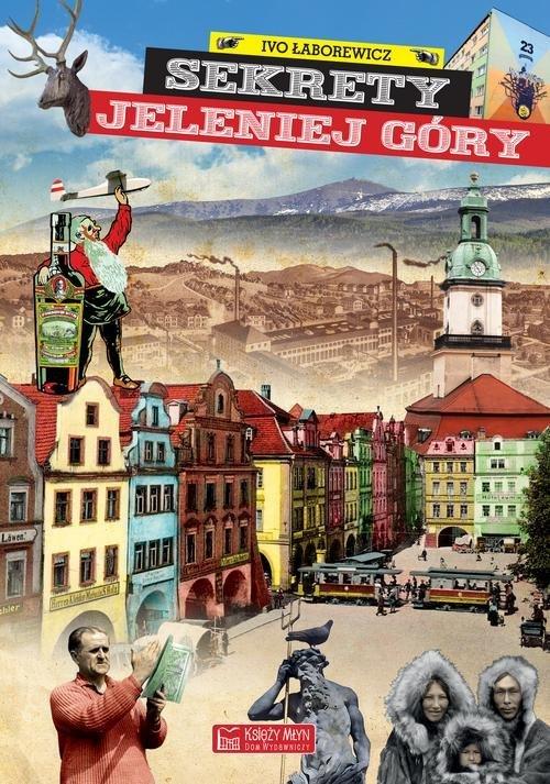Sekrety Jeleniej Góry - okładka książki