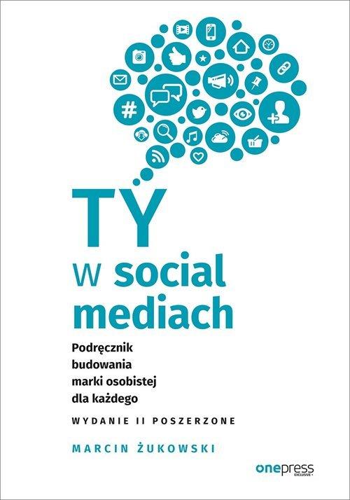 Ty w social mediach. Podręcznik - okładka książki
