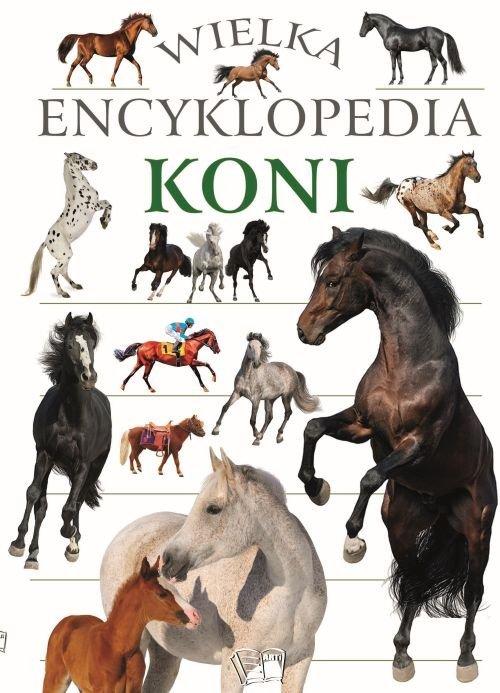 Wielka Encyklopedia Koni - okładka książki