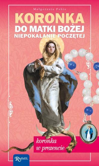 Koronka do Matki Bożej Niepokalanie - okładka książki