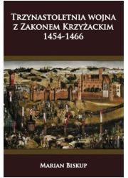 Trzynastoletnia wojna z Zakonem - okładka książki