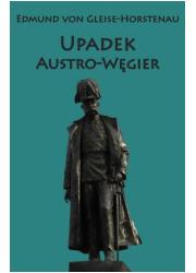 Upadek Austro-Węgier - okładka książki