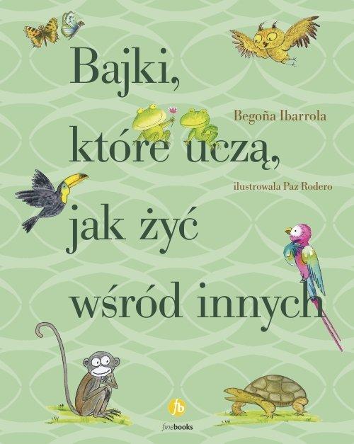 Bajki, które uczą, jak żyć wśród - okładka książki