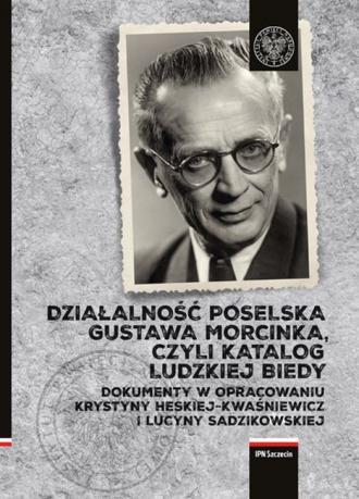 Działalność Poselska Gustawa Morcinka, - okładka książki
