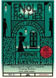 Enola Holmes Sprawa złowieszczych - okładka książki