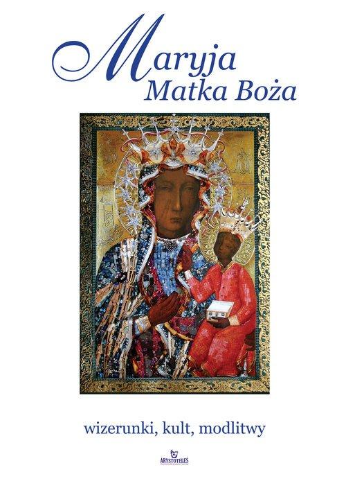 Maryja. Matka Boża - wizerunki, - okładka książki