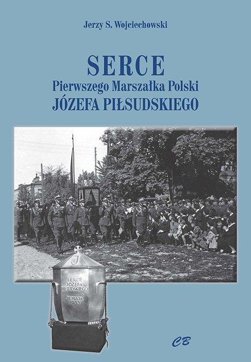 Serce pierwszego Marszałka Polski - okładka książki