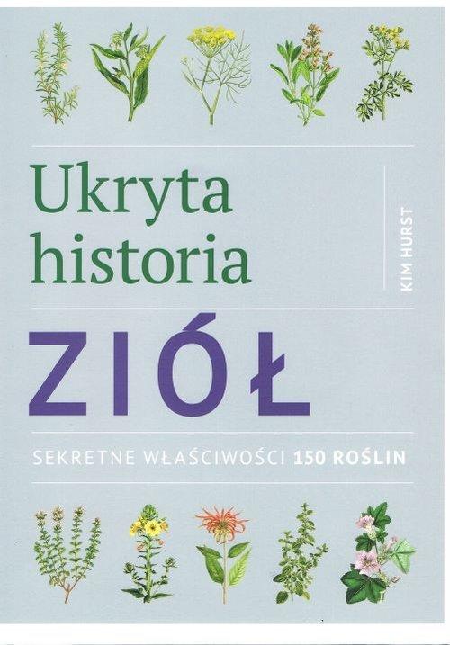 Ukryta historia ziół. Sekretne - okładka książki