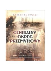 Centralny Okręg Przemysłowy - okładka książki
