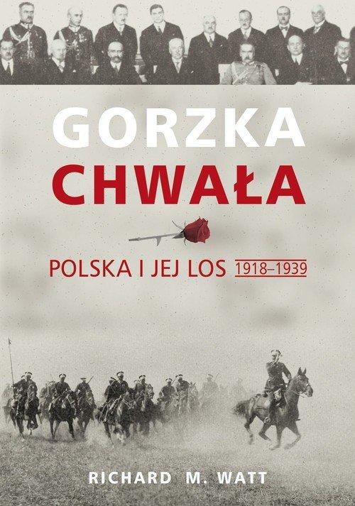 Gorzka chwała. Polska i jej los - okładka książki