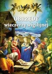 Obrzędy wieczerzy wigilijnej - okładka książki