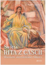 Święta Rita z Cascii. Wierność - okładka książki