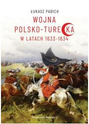 Wojna polsko-turecka w latach 1633-1634 - okładka książki