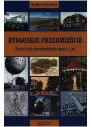 Bydgoskie Przedmieście. Toruńskie - okładka książki