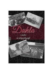 Dukla i okolice na starej fotografii - okładka książki