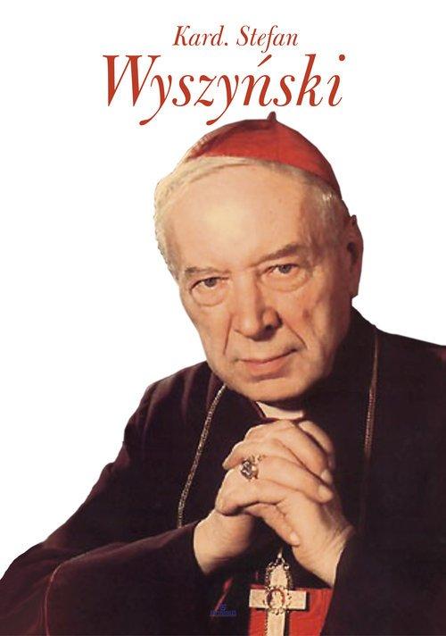 Kard. Stefan Wyszyński - okładka książki