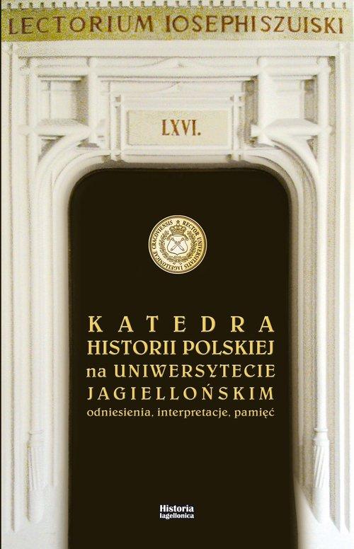 Katedra Historii Polskiej na Uniwersytecie - okładka książki