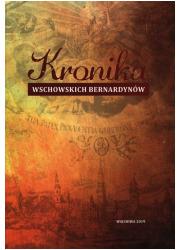 Kronika Wschowskich Bernardynów - okładka książki