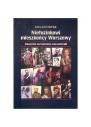 Nietuzinkowi mieszkańcy Warszawy - okładka książki