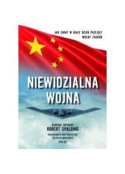Niewidzialna Wojna. Jak Chiny w - okładka książki